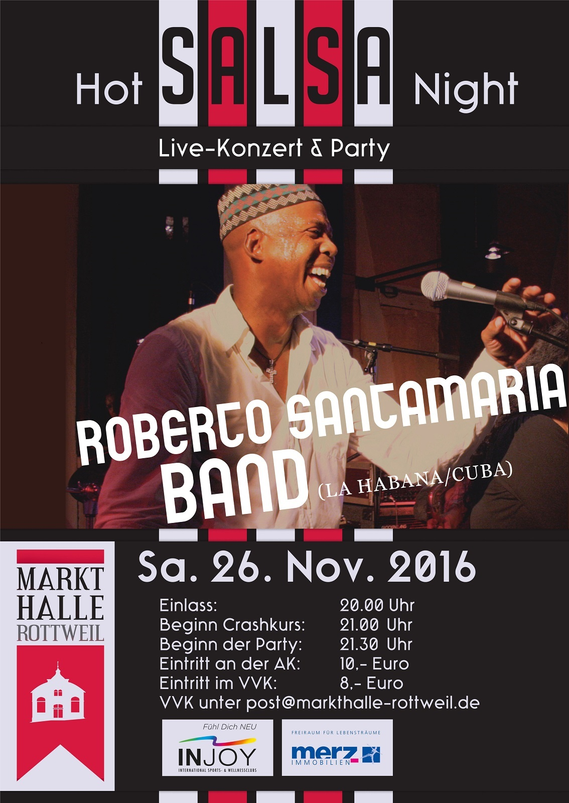 HOT SALSA NIGHT mit ROBERO SANTAMARIA in der MARKTHALLE ROTTWEIL in Rottweil