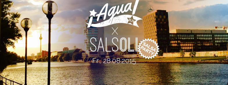 Agua x Salsoli Party in Berlin