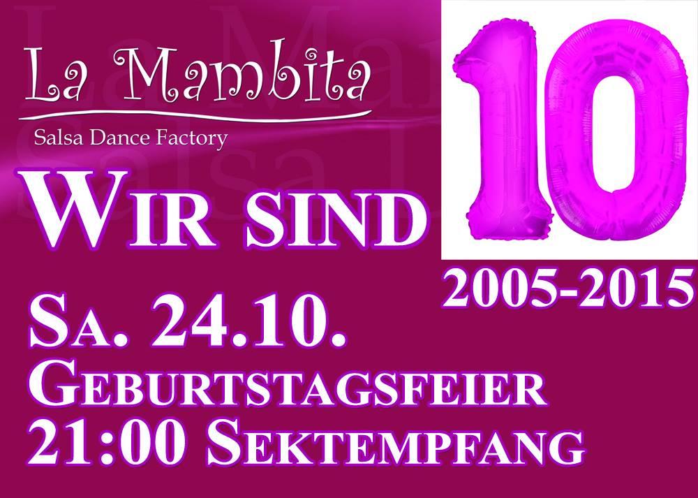 Wir feiern 10 Jahre La Mambita Salsa Tanzschule in Berlin
