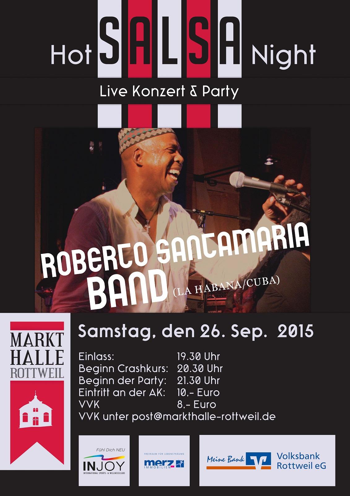 HOT SALSA NIGHT mit ROBERO SANTAMARIA in der MARKTHALLE ROTTWEIL in Reutlingen